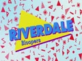 Riverdale - Season 3 (Blooper Reel)